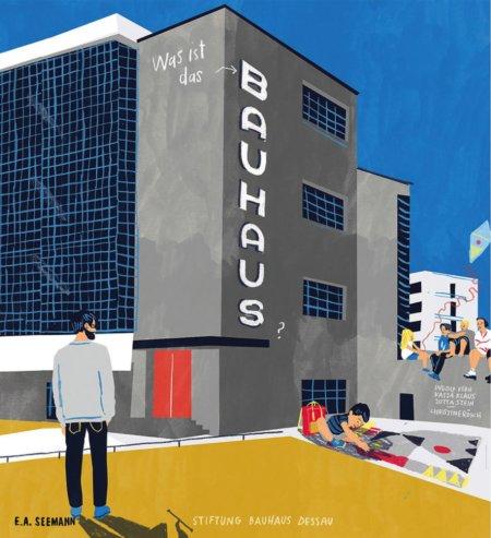 """Cover aus dem Buch """"Was ist das Bauhaus? Kinder entdecken das Bauhaus in Dessau"""", erschienen im E. A. Seemann Verlag Leipzig © 2015 Stiftung Bauhaus Dessau, Christine Rösch"""