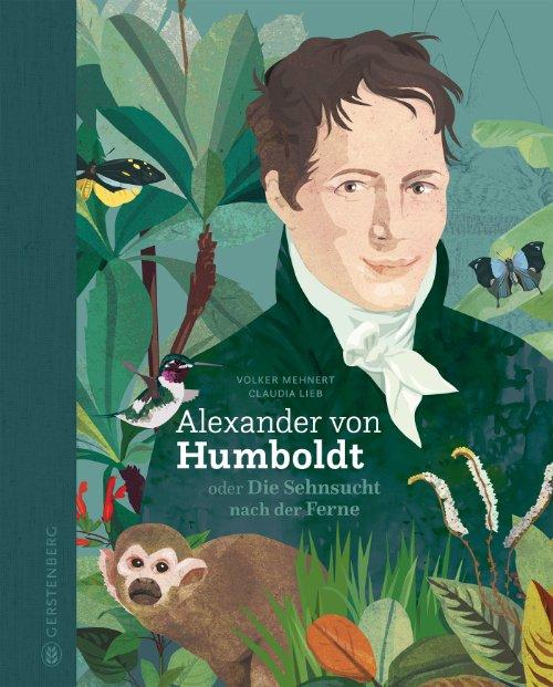 Ob Text oder Illustration – Humboldts amerikanische Reise frisch und saftig