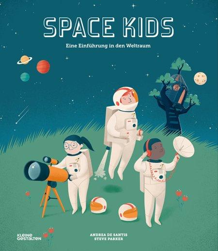 So witzig und warmherzig erklärt Steve Parker Kindern den Weltraum. © Kleine Gestalten 2018