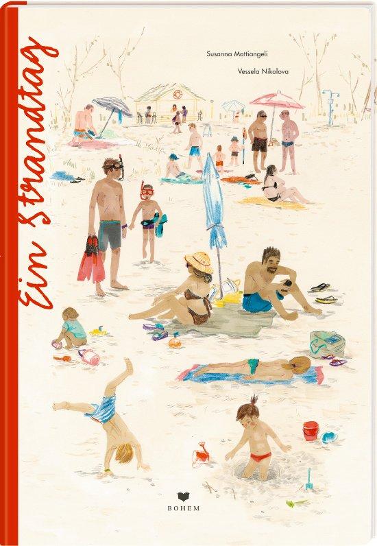 Wie eine Reise in die eigene Kindheit: Ein Strandtag © Bohem Verlag