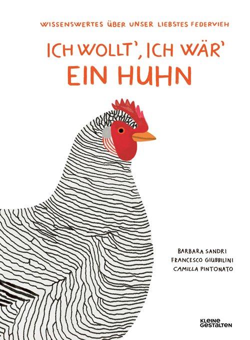 Einsteiger-Lektüre für alle, die Hühner halten wollen © Kleine Gestalten