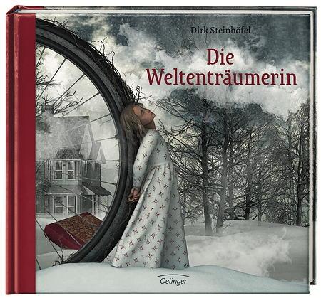 Die Weltenträumerin von Dirk Steinhöfel