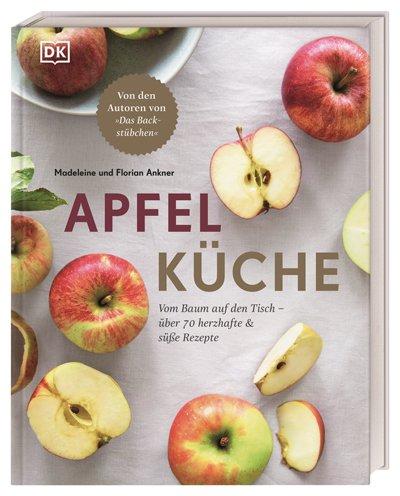 Ein Must-Read für alle Apfelliebhaber © DK Verlag/Madeleine und Florian Ankner