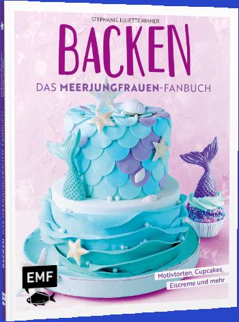 Das Backbuch für Sirenen-Fans © EMF/Emma Friedrichs