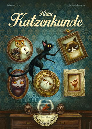 Kleine Katzenkunde von Benjamin Lacombe und Sébastien Perez