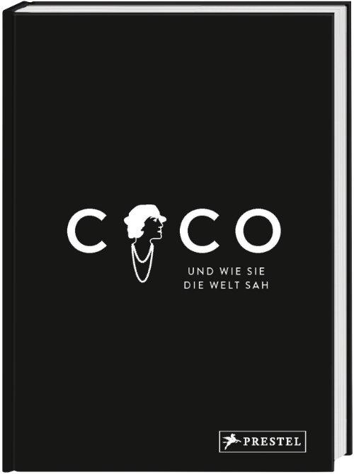 Die sagenhafte Gedankenwelt der Coco Chanel © Prestel Verlag