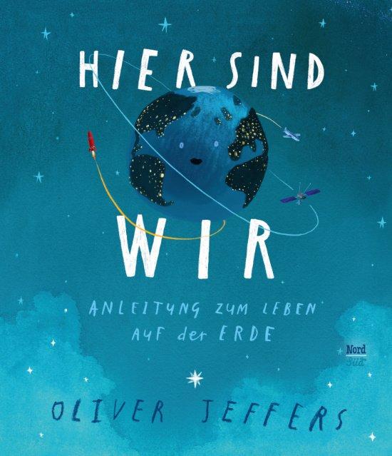Oliver Jeffers macht uns die Welt begreifbar © NordSüd Verlag