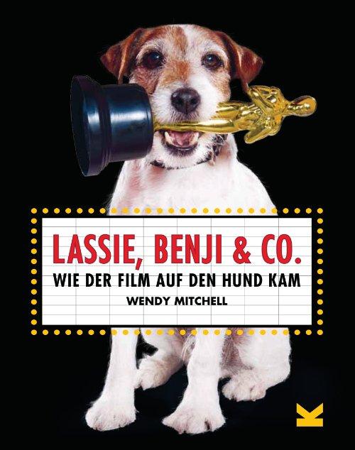 Von der kläffenden Töle zum süßen Schoßhund: Das Lexikon der Filmhunde © Laurence King
